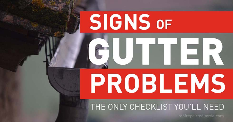 Signs Of Gutter Problems – The Only Checklist You'll Need
