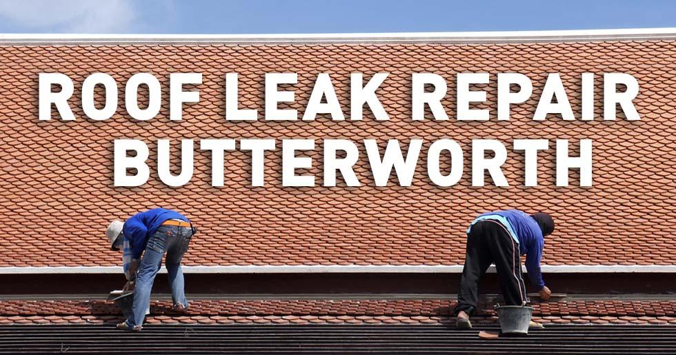 roof leak repair butterworth